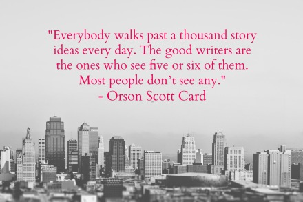 Writer's Quote Wednesday - Orson Scott Card